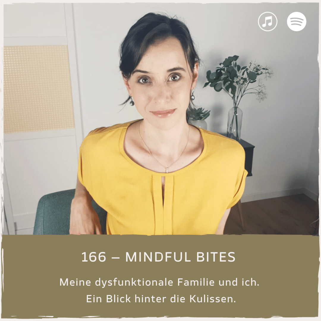 Mindful Minutes, Daniela Barchasch, Evacura Coachings, dysfunktionale Familie